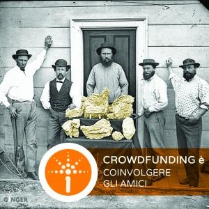 Un solido gruppo di amici è la base per un crowdfunding di successo
